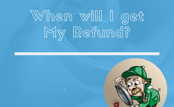 """Picture of a leprechaun searching for clues with text """"When will I get my refund?"""""""