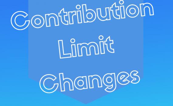 Contribution Limit Changes
