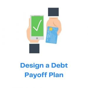 Design a Debt Payoff Plan with icon